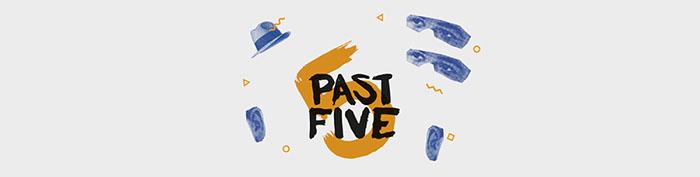 Past Five1